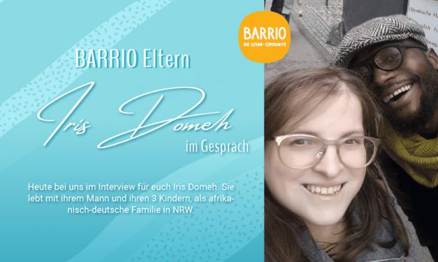 BARRIO Eltern: Iris Domeh im Gespräch 2. Teil