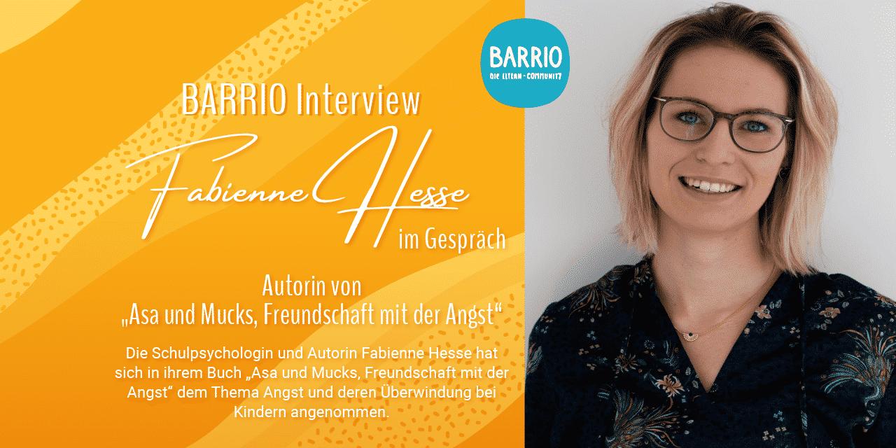 """BARRIO Interview: Fabienne Hesse, die Autorin von """"Asa und Mucks –  Freundschaft mit der Angst"""""""
