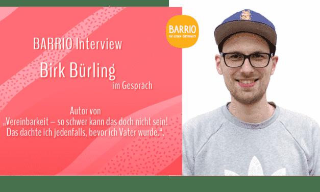 BARRIO Interview: Birk Grüling